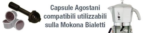 Capsule Agostani Compatibili utilizzabili sulla mokona Bialetti