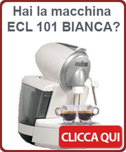 Hai la macchina ECL 101 bianca? CLICCA QUI