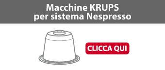Macchine Krups per sistema Nespresso