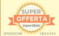 Super offerta imperdibile